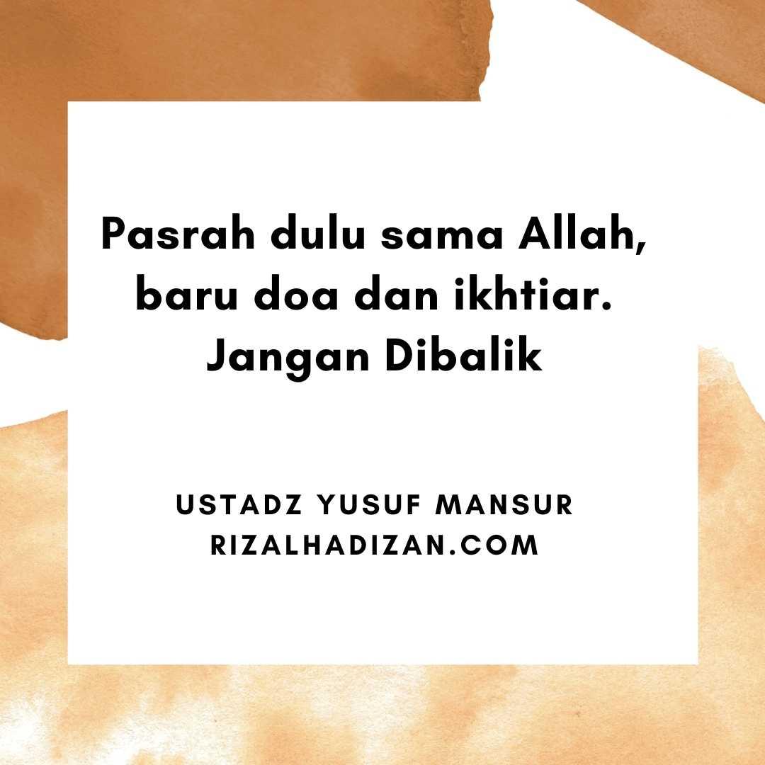 46 Kata Kata Pasrah Islami dari Al-Quran dan Para Ulama